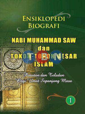 ENSIKLOPEDIA BIOGRAFI NABI MUHAMMAD SAW & TOKOH BESAR ISLAM