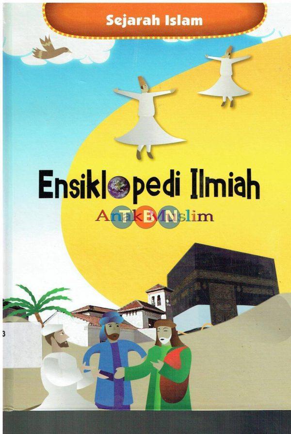 ENSIKLOPEDI ILMIAH ANAK MUSLIM