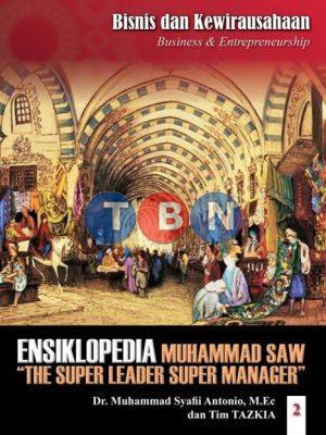 ENSIKLOPEDIA LEADERSHIP & MANAJEMEN MUHAMMAD SAW