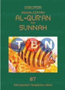 ENSIKLOPEDIA KEMUKJIZATAN AL-QUR'AN dan SUNNAH
