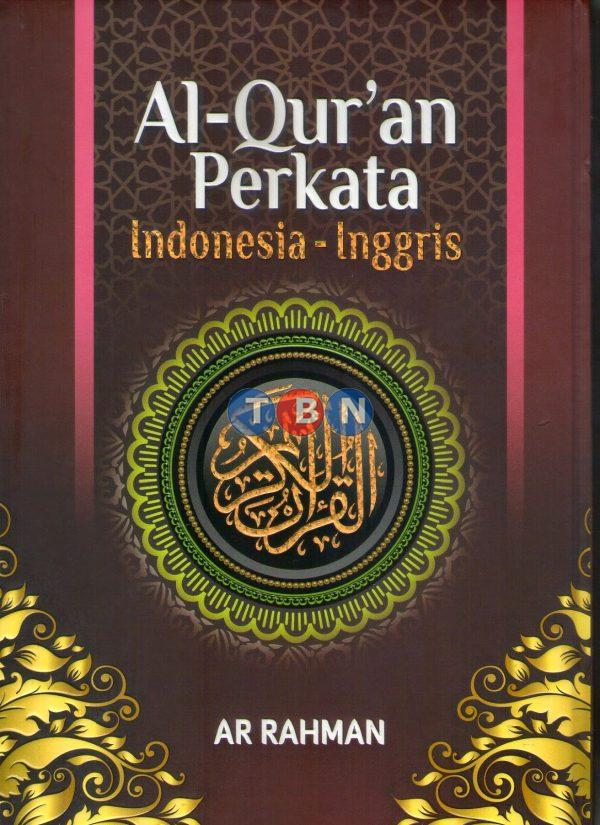AR RAHMAN, Al-Qur'an perkata Indonesia-Inggris